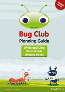 Bug Club Bridging Bands Planning Guide 2016 (Spiral)