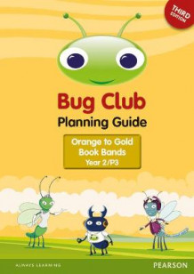 Bug Club Year 2 Planning Guide 2016 Edition 2016 (Spiral)
