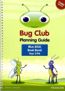 Bug Club Year 5 Planning Guide 2016 (Spiral)