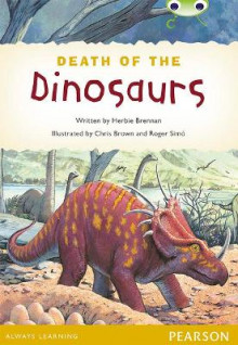 Bug Club Comprehension Y4 Non-Fiction the Death of the Dinosaurs av Herbie Brennan (Heftet)