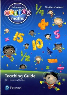 Heinemann Active Maths Northern Ireland - Key Stage 1 - Exploring Number - Teaching Guide av Lynda Keith, Lynne McClure, Amy Sinclair og Peter Gorrie (Heftet)