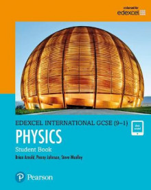 Edexcel International GCSE (9-1) Physics Student Book: print and ebook bundle av Brian Arnold, Steve Woolley og Penny Johnson (Blandet mediaprodukt)
