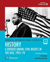 Omslag - Edexcel International GCSE (9-1) History A Divided Union: Civil Rights in the USA, 1945-74 Student Book