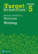 Omslag - Target Grade 5 Writing Edexcel GCSE (9-1) German Workbook