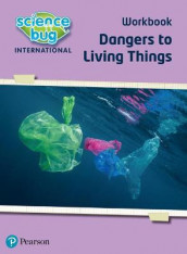 Science Bug: Dangers to living things Workbook av Deborah Herridge og Nicola Waller (Heftet)