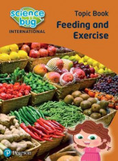 Science Bug: Feeding and excercise Topic Book av Janet Barnett og Deborah Herridge (Heftet)
