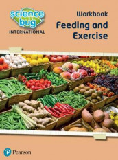 Science Bug: Feeding and exercise Workbook av Janet Barnett og Deborah Herridge (Heftet)