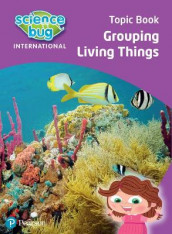 Science Bug: Grouping living things Topic Book av Eleanor Atkinson og Deborah Herridge (Heftet)