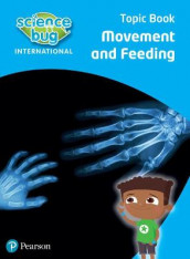 Science Bug: Movement and feeding Topic Book av Debbie Eccles og Deborah Herridge (Heftet)