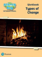 Science Bug: Types of change Workbook av Debbie Eccles og Deborah Herridge (Heftet)
