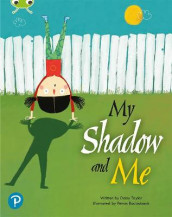 Bug Club Shared Reading: My Shadow and Me (Year 2) av Timothy Knapman (Heftet)