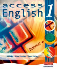 Access English: Student Book 1 av Jill Baker, Clare Constant og David E. Kitchen (Heftet)