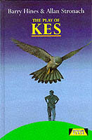 The Play Of Kes av Allan Stronach og Barry Hines (Innbundet)