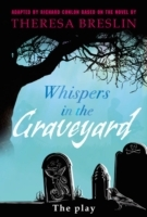 Omslag - Whispers in the Graveyard Heinemann Plays