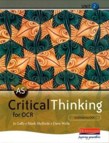AS Critical Thinking for OCR Unit 2 (Heftet)