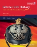 Edexcel GCE History A2 Unit 3 D1 From Kaiser to Fuhrer: Germany 1900-45 (Heftet)