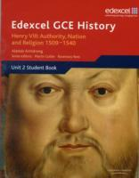 Edexcel GCE History AS Unit 2 A1 Henry VIII: Authority, Nation and Religion, 1509-1540 (Heftet)