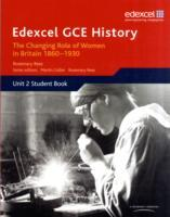 Edexcel GCE History AS Unit 2 C2 Britain c.1860-1930: The Changing Position of Women & Suffrage Question (Heftet)