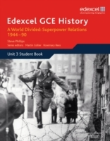 Edexcel GCE History A2 Unit 3 E2 a World Divided: Superpower Relations 1944-90 (Heftet)