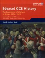 Edexcel GCE History AS Unit 2 C1 The Experience of Warfare in Britain: Crimea, Boer and the First World War, 1854-1929 (Heftet)