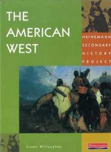Heinemann Secondary History Project: American West Core Edition av Susan Willoughby (Heftet)