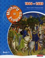 History in Progress: Pupil Book 1 (1066-1603) av Martin Collier og Rosemary Rees (Heftet)