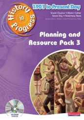 History in Progress: Teacher Planning and Resource Pack 3 (1901-Present) av Stuart Clayton, Martin Collier, Steve Day og Rosemary Rees (Blandet mediaprodukt)
