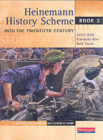 Heinemann History Scheme Book 3: Into The 20th Century av Judith Kidd, Rosemary Rees og Ruth Tudor (Heftet)