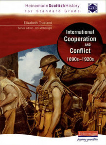 Hein Standard Grade History: International Co-Operation and Conflict 1890s - 1920s (Heftet)