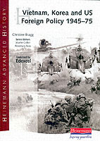 Heinemann Advanced History: Vietnam, Korea and US Foreign Policy 1945-75 av Christine Bragg (Heftet)