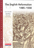 Heinemann Advanced History: The English Reformation 1485-1558 av Colin Pendrill (Heftet)