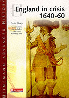 Heinemann Advanced History: England in Crisis 1640-60 av David Sharp (Heftet)