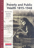 Heinemann Advanced History: Poverty and Public Health 1815-1948 av Rosemary Rees (Heftet)