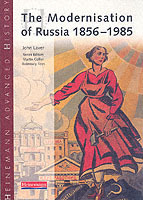 Heinemann Advanced History: The Modernisation of Russia 1856-1985 (Heftet)