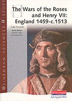 Heinemann Advanced History: The Wars of the Roses and Henry VII: England 1459-c.1513 av Martin Collier, Colin Pendrill og Rosemary Rees (Heftet)