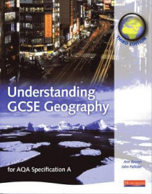 A Understanding GCSE Geography: for AQA Specification A (Heftet)
