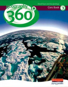 Geography 360 Core Pupil Book 3: 3 (Heftet)