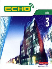 Echo 3 Grun Pupil Book (Heftet)