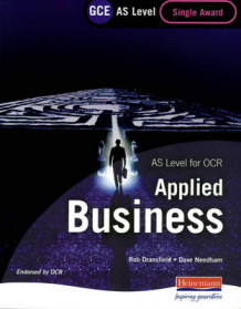 GCE AS Level Applied Business Single Award for OCR av Rob Dransfield og David Needham (Heftet)