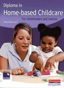 Diploma in Home-Based Childcare (Heftet)