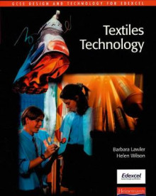 GCSE Design & Technology for Edexcel: Textiles Technology Student Book av Helen Wilson og Barbara Lawler (Heftet)