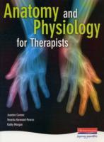 Anatomy and Physiology for Therapists (Heftet)
