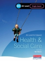 GCE AS Level Health and Social Care Single Award Book (for Edexcel) (Heftet)