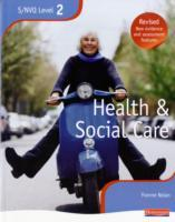 Health and Social Care: NVQ/SVQ Candidate Book Level 2 (Heftet)