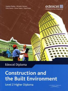 Edexcel Diploma: Construction and the Built Environment: Level 2 Higher Diploma Student Bk (Heftet)