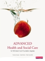 Advanced Health and Social Care for NVQ and Foundation Degrees (Heftet)