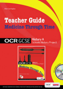 GCSE OCR A SHP: Medicine Through Time Teacher Guide av Ellen Carrington (Blandet mediaprodukt)