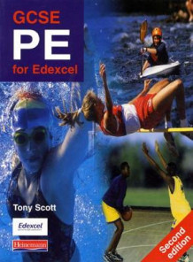 GCSE PE for Edexcel Student Book, av Tony Scott (Heftet)