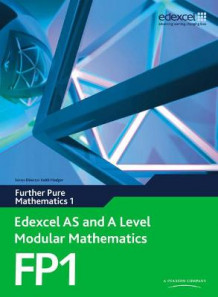 Edexcel AS and A Level Modular Mathematics Further Pure Mathematics 1 FP1 av Keith Pledger og Dave Wilkins (Blandet mediaprodukt)