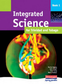 Integrated Science for Trinidad and Tobago Student Book 1 (Heftet)